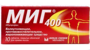 От чего таблетки Миг 400? Инструкция по применению, цена и отзывы